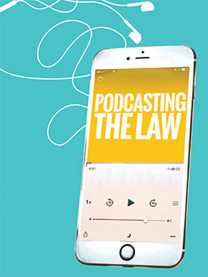 Podcasting the law
