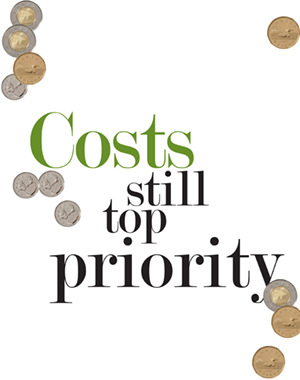 Costs still top priority