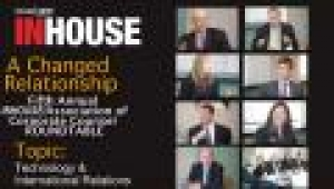 Fifth annual InHouse/ACC roundtable - Technology and international relations