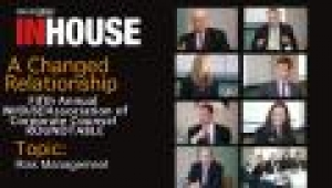 Fifth annual InHouse/ACC roundtable - Risk management