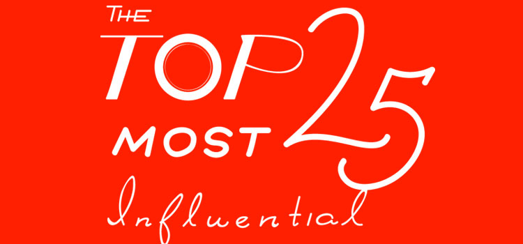 The Top 25 Most Influential 2017